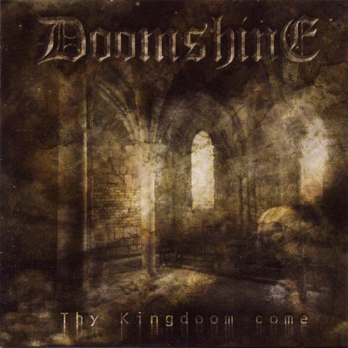 Doomshine - Thy Kingdom come
