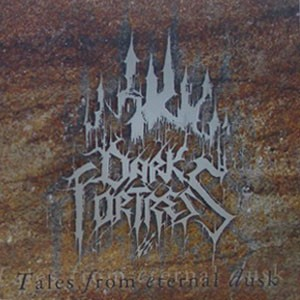 Dark Fortress - Tales from eternal Dusk