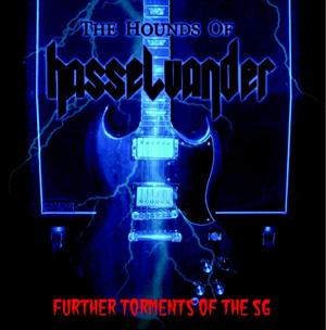The Hounds of Hasselvander - Further Torments of the SG