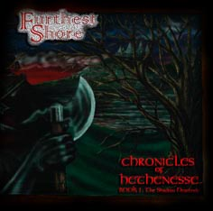 Furthest Shore - Chronicles of Hethenesse Book 1: The Shadow Descends