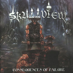 Skullview - Consequences Of Failure