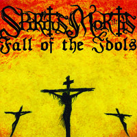 Fall of the Idols - Spiritus Mortis / Fall of the Idols