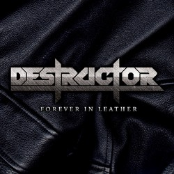 Destructor - Forever in Leather
