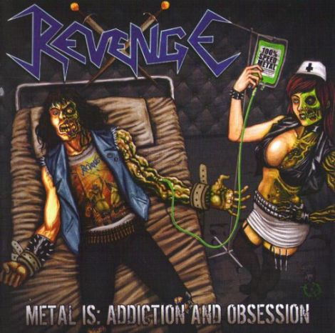 Revenge (Col) - Metal is: Addiction and Obsession