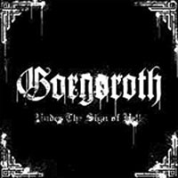 Gorgoroth - Under the Sign of Hell