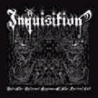 Inquisition - Into the infernal Legions of the ancient Cult