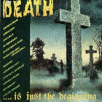 Various Artists - Death is just the Beginning Vol 1